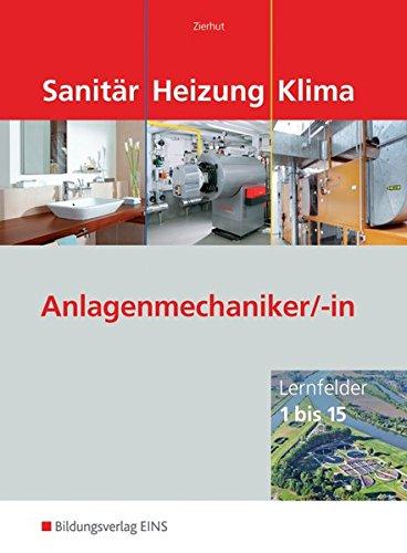9783427074854: Sanitär Heizung Klima - Lernfelder 1 bis 15