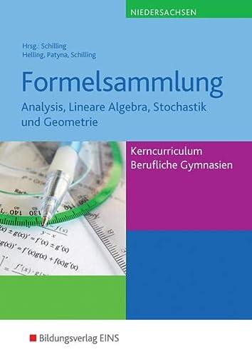 9783427077701: Formelsammlung. Kerncurriculum Mathematik Niedersachsen Fachgymnasien/ Berufliche Gymnasien