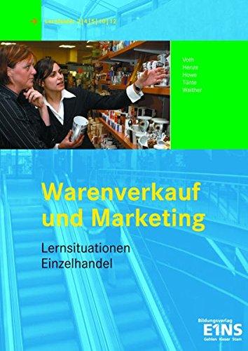 9783427078296: Warenverkauf und Marketing. Lernsituationen Einzelhandel (Lernmaterialien)