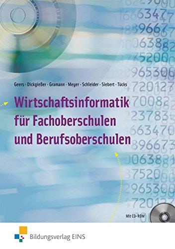 Wirtschaftsinformatik. Lehrbuch: Fach- und Berufsoberschulen: Karl Lowith