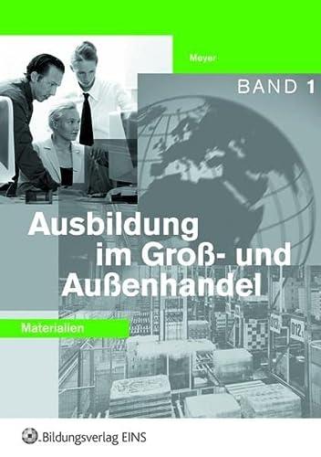 9783427100324: Ausbildung im Groß- und Außenhandel. Lehrerhandbuch. Band 1.