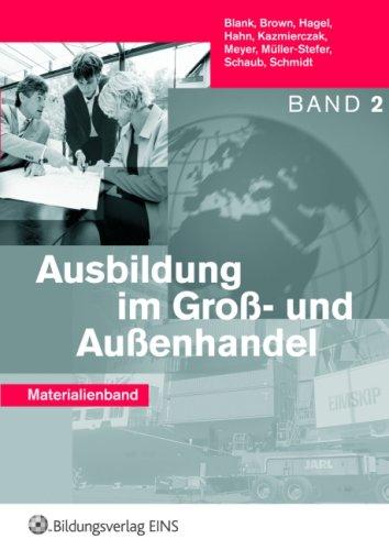9783427100348: Ausbildung im Gro�- und Au�enhandel 2. Materialienband: Materialienband, Band 2 Lehrerhandbuch