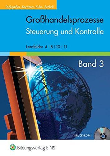9783427100454: Großhandelsprozesse. Lehrbuch: Steuerung und Kontrolle. Lernfelder 4 / 8 / 10 / 11