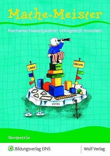 9783427100560: Mathe-Meister 6. Arbeitsheft: Fördermaterial Rechenschwäche Basisheft 1: Geometrie Arbeitsheft