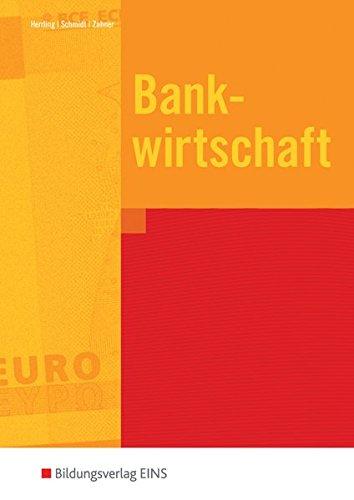 9783427103356: Bankwirtschaft: Baden-Wurttemberg. Lehr- und Fachbuch