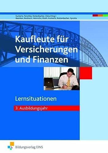 9783427104209: Kaufleute für Versicherungen und Finanzen: Lernsituationen 3. Ausbildungsjahr