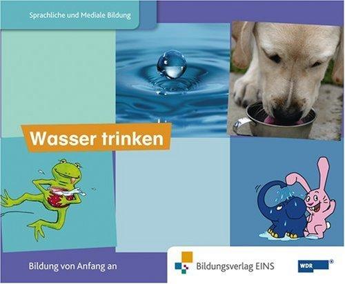 9783427104568: Blauer Elefant 2. Bilderbuch Wasser trinken: Sprachförderung mit dem blauen Elefanten Bilderbuch. Die Welt ist elefantastisch