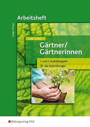 9783427112112: Gärtner / Gärtnerinnen. 1.-2. Jahr. Arbeitsheft