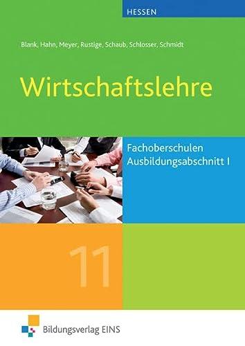 9783427115014: Wirtschaftslehre 1: für Fachoberschulen in Hessen Lehr-/Fachbuch
