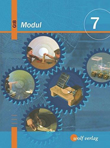 9783427119111: GTB Modul 7. Schülerbuch. Gewerblich-Technischer-Bereich. Bayern. Ausgabe zum neuen Lehrplan. Hauptschule/Sekundarschule (Lernmaterialien)