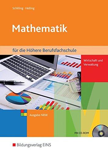 9783427156604: Mathematik für die Höhere Berufsfachschule Wirtschaft und Verwaltung in Nordrhein-Westfalen: Schülerband