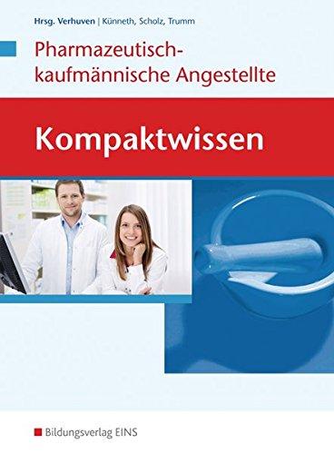 9783427161509: Kompaktwissen. Pharmazeutisch-kaufmännische Angestellte/n. : Schülerband: Ausgabe für die Pharmazeutisch-kaufmännische Angestellte/den Pharmazeutisch-kaufmännischen Angestellten
