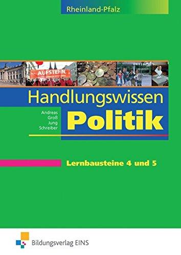 9783427169949: Handlungswissen Politik für die Berufsoberschule 1. Fach- und Lehrbuch. Rheinland-Pfalz: Lern- und Arbeitsheft für die Lernbausteine 4 und 5