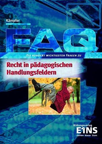 9783427193715: FAQ Recht in pädagogischen Handlungsfeldern