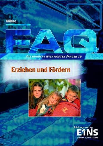 9783427193722: FAQ Erziehen und Fördern.