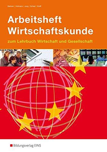9783427201007: Arbeitsheft Wirtschaftskunde. Baden-Württemberg
