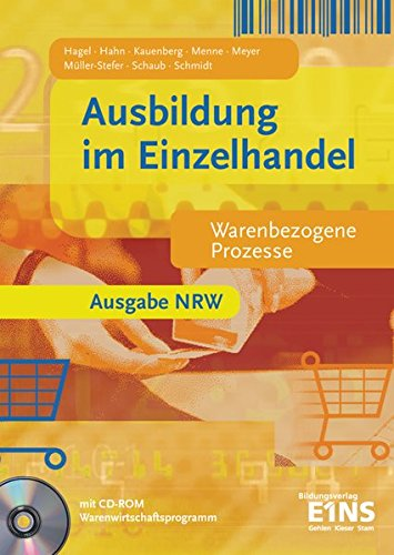 9783427205500: Ausbildung im Einzelhandel. Warenbezogene Prozesse. Nordrhein-Westfalen.Mit CD-ROM