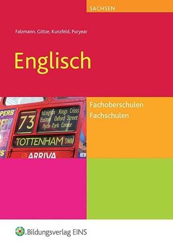 9783427215073: Englisch. Fachoberschulen und Fachschulen Sachsen Lehr-/Fachbuch. Sachsen: Sch�lerband