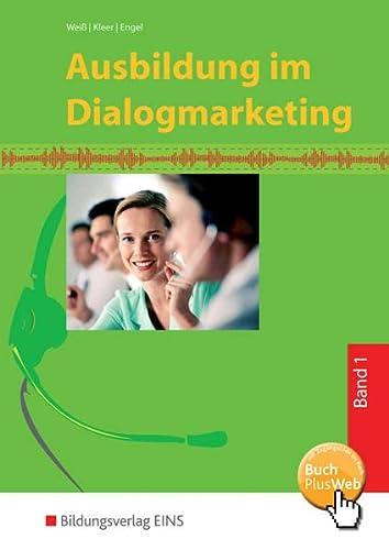 9783427230014: Ausbildung im Dialogmarketing: Band 1 Lehr-/Fachbuch