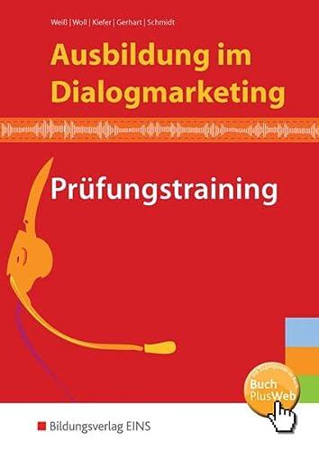 9783427230076: Ausbildung im Dialogmarketing: Prüfungstraining Aufgabenband
