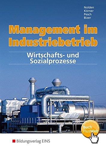 9783427242604: Management im Industriebetrieb, Band 2: Wirtschafts- und Sozialprozesse