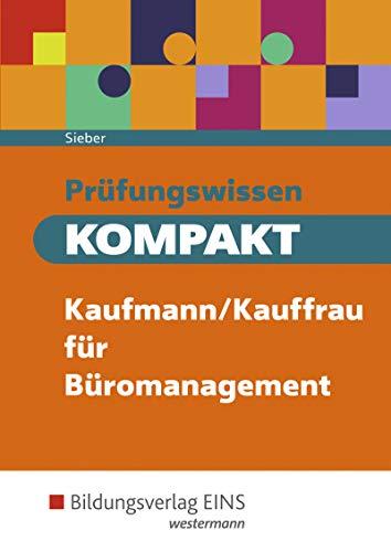 9783427274780: Prüfungswissen KOMPAKT Kaufmann/Kauffrau für Büromanagement: Prüfungsvorbereitung