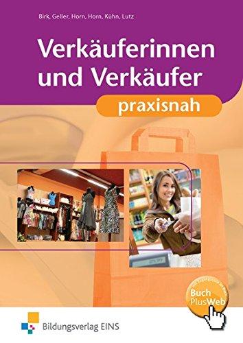 9783427302018: Verkäuferinnen und Verkäufer praxisnah: Lehr-/Fachbuch