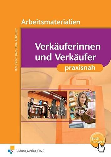 9783427302025: Verk�uferinnen und Verk�ufer praxisnah: Arbeitsmaterialien Arbeitsbuch