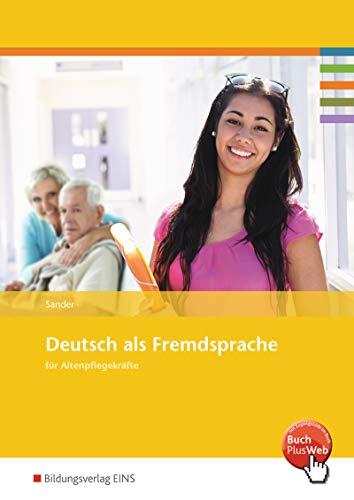 9783427307952: Deutsch als Fremdsprachen für Altenpflegekräfte. Arbeitsheft