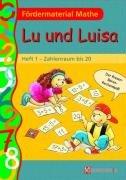 9783427308515: Lu und Luisa 1. Arbeitsheft. Zahlenraum bis 20 (Lernmaterialien)