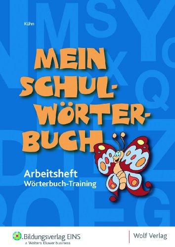 9783427319221: Mein Schulwörterbuch-Wörterbuch-Training: Arbeitsheft