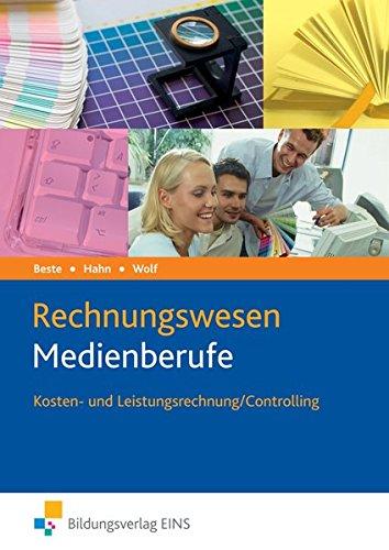 9783427325024: Rechnungswesen Medienberufe. Kosten- und Leistungsrechnung / Controlling. Lehrbuch