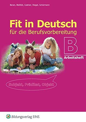 9783427341918: Fit in Deutsch B. Arbeitsheft