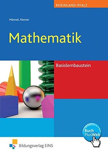 9783427364108: Mathematik Basisbausteine. Rheinland-Pfalz: Algebra und Geometrie. Lehr-/Fachbuch