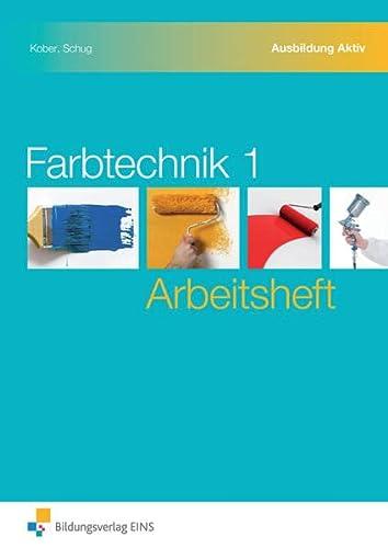 9783427366010: Farbtechnik 1 Arbeitsheft