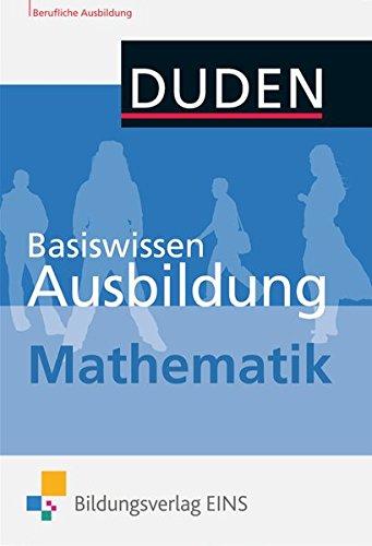 9783427401155: Basiswissen Ausbildung. Mathematik: Kompendium