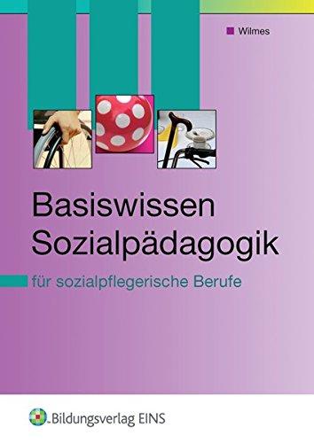9783427401810: Basiswissen Sozialpädagogik. Fach- und Lehrbuch: für sozialpflegerische Berufe