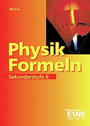 9783427417705: Physik-Formeln. Sekundarstufe 2: Formelsammlung