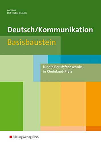 9783427441601: Deutsch Kommunikation. Basisbaustein. Rheinland-Pfalz