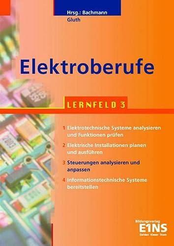 9783427444497: Elektroberufe. Lernfeld 3.