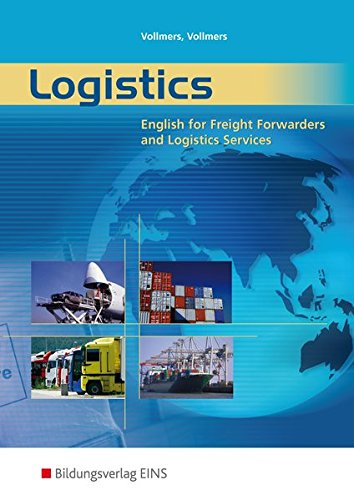 9783427450009: Logistics. English for Freight Forwarders and Logistics Services. Lehr-/Fachbuch