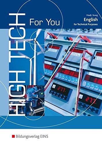 9783427450207: High Tech 4 U. Lehrbuch: English for Technical Purposes Lehr-/Fachbuch