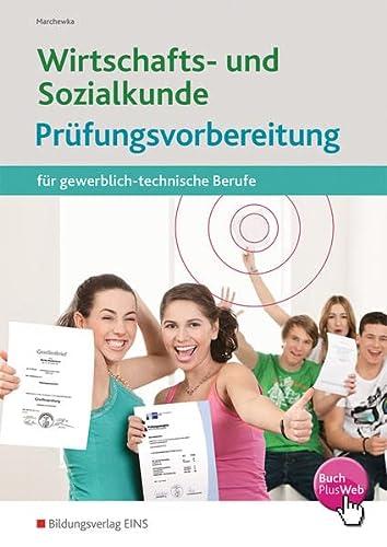 9783427495000: Wirtschafts- und Sozialkunde: Prüfungsvorbereitung für gewerblich-technische Berufe: Prüfungsvorbereitung