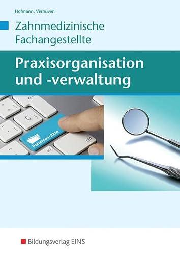 9783427497912: Praxisorganisation und -verwaltung für Zahnmedizinische Fachangestellte: Zahnmedizinische Fachangestellte / Schülerband