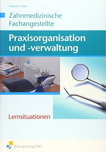 9783427497929: Zahnmedizinische Fachangestellte - Praxisorganisation und -verwaltung: Lernsituationen