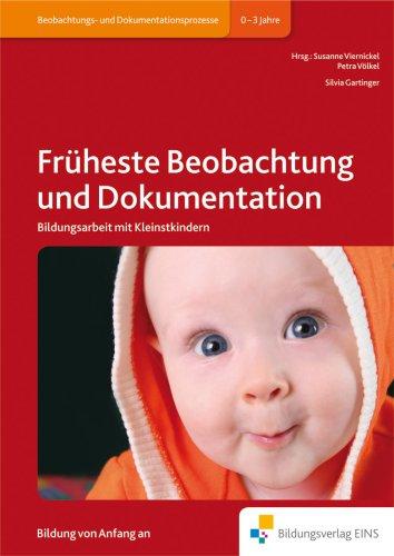 9783427504542: Früheste Beobachtung und Dokumentation: Bildungsarbeit mit Kleinstkindern Handbuch