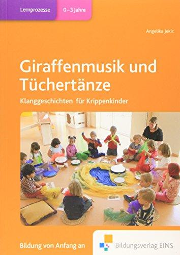 9783427505341: Giraffenmusik und Tüchertänze