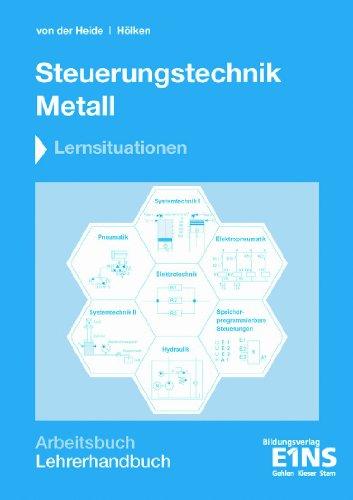 9783427511373: Steuerungstechnik Metall. Lernsituationen Lehrerhandbuch
