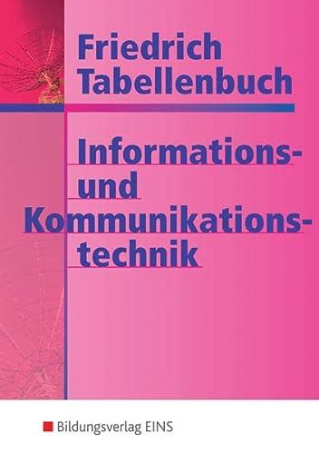9783427531012: Tabellenbuch Informations- und Kommunikationstechnik: Kommunikationstechnik. Informationstechnik. Technische Mathematik/Technische Grundlagen. Datenschutz/Arbeits- und Umweltschutz