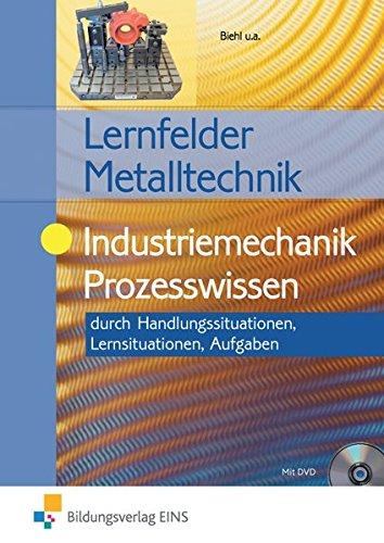 9783427550600: Industriemechanik Prozesswissen. Aufgabenband: durch Handlungssituationen / Lernfelder Metalltechnik
